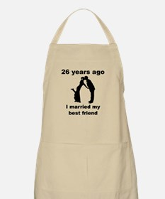 26 Years Ago I Married My Best Friend Apron