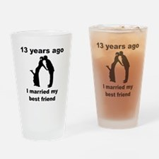 13 Years Ago I Married My Best Friend Drinking Gla