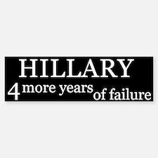 Hillary 4 Failure Bumper Bumper Bumper Sticker
