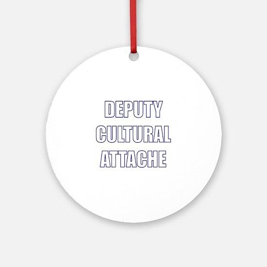 Deputy Cultural Attache Ornament (Round)