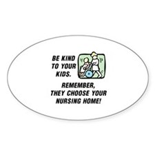 BE KIND TO YOUR KIDS.  REMEMBER THE Decal