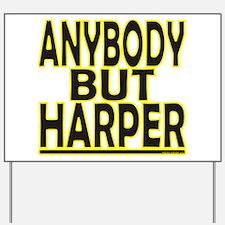 Anybody But Harper Yard Sign