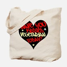 Have you kissed a vegetarian today? Tote Bag