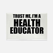 Trust Me, I'm A Health Educator Magnets