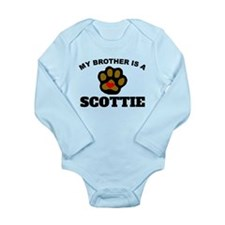 My Brother Is A Scottie Body Suit