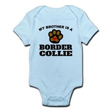 My Brother Is A Border Collie Body Suit