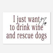 I just want to drink wine and rescue dogs Postcard
