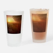 The Sun Will Rise Drinking Glass