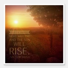 "The Sun Will Rise Square Car Magnet 3"" x 3"""