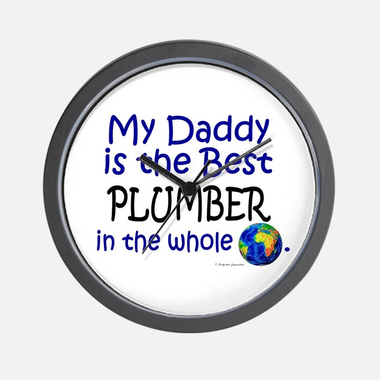 Best Plumber In The World (Daddy) Wall Clock