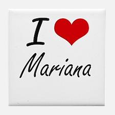 I Love Mariana Artistic Design Tile Coaster