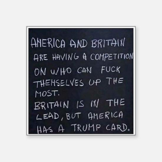 """Cute Anti british Square Sticker 3"""" x 3"""""""