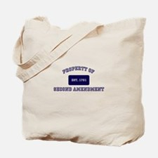 PROPERTY OF SECOND AMENDMENT 1791 Tote Bag