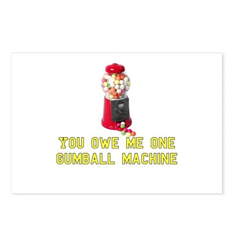You Owe Me One Gumball Machin Postcards (Package o