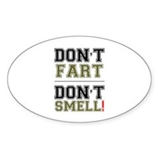 DON'T FART - DON'T SMELL! Decal
