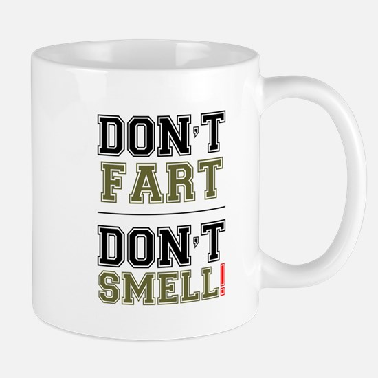 DON'T FART - DON'T SMELL! Mugs