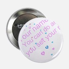 "CAN DO Inspirational Saying 2.25"" Button"