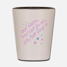 CAN DO Inspirational Saying Shot Glass