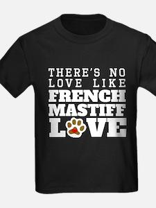 French Mastiff Love T-Shirt
