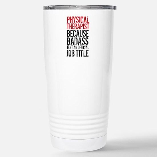 Badass Physical Therapi Stainless Steel Travel Mug