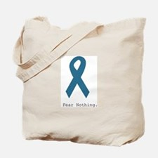 Fear Nothing. Teal Rib Tote Bag