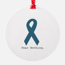 Fear Nothing. Teal Ribbon Ornament