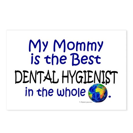 Best Dental Hygienist In The World (Mommy) Postcar