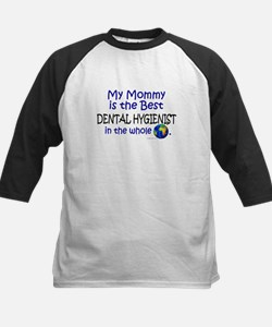 Best Dental Hygienist In The World (Mommy) Tee