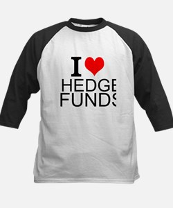 I Love Hedge Funds Baseball Jersey