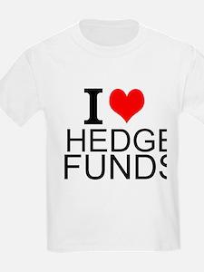 I Love Hedge Funds T-Shirt