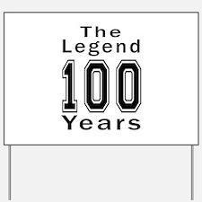 100 Legend Birthday Designs Yard Sign
