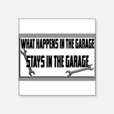 garage stays in garage Sticker