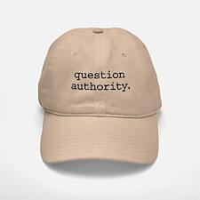 question authority. Baseball Baseball Cap
