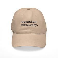 question authority. Baseball Cap