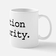 question authority. Mug