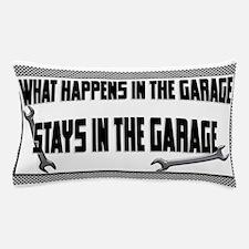 garage stays in garage Pillow Case