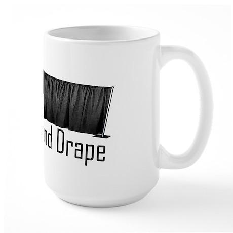 I Hate Pipe and Drape Large Mug