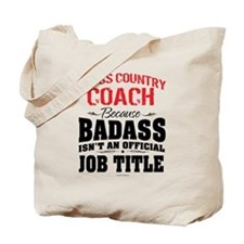 Badass Cross Country Coach Tote Bag