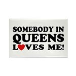 Somebody In Queens Loves Me Rectangle Magnet