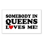 Somebody In Queens Loves Me Rectangle Sticker