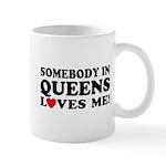 Somebody In Queens Loves Me Mug