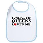 Somebody In Queens Loves Me Bib