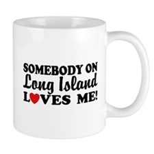 Somebody On Long Island Loves Me Coffee Mug