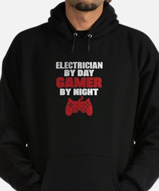 ELECTRICIAN BY DAY GAMER BY NIGHT Hoody