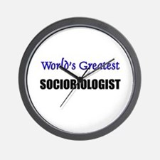 Worlds Greatest SOCIOBIOLOGIST Wall Clock