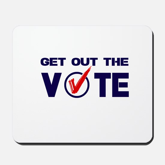 GET OUT THE VOTE Mousepad