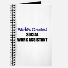 Worlds Greatest SOCIAL WORK ASSISTANT Journal