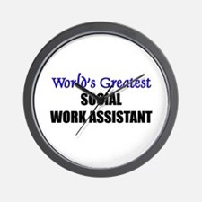 Worlds Greatest SOCIAL WORK ASSISTANT Wall Clock