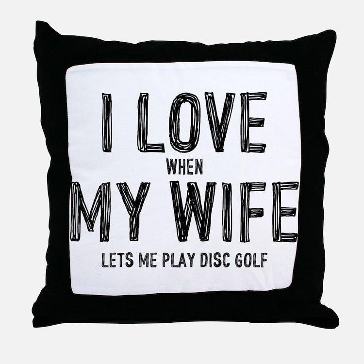 I Love My Wife - Disc Golf Throw Pillow