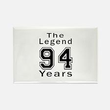 94 Legend Birthday Designs Rectangle Magnet